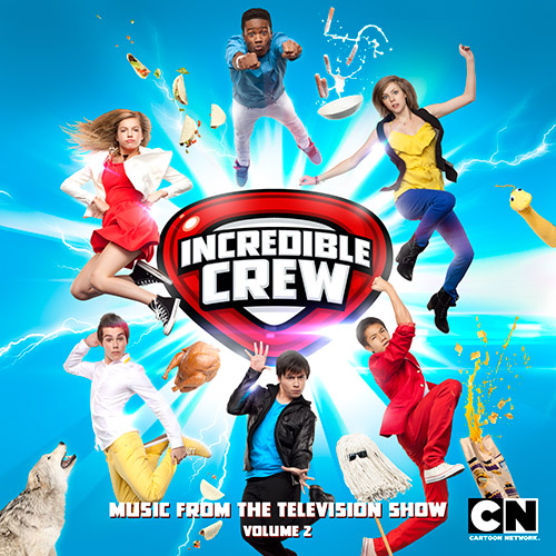 Incredible Crew: Music From The Television Show - Vol. 2