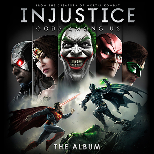 Injustice: Gods Among Us! - The Album