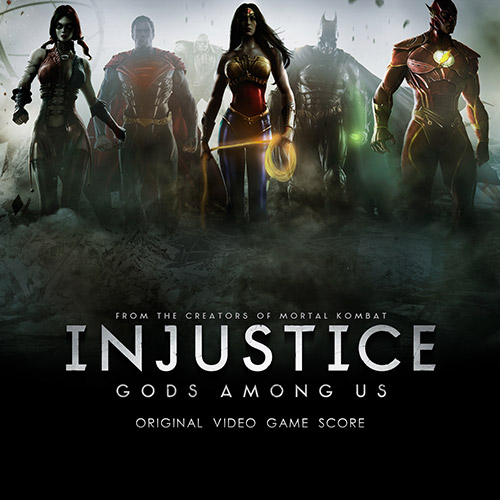 Injustice: Gods Among Us! - Original Video Game Score