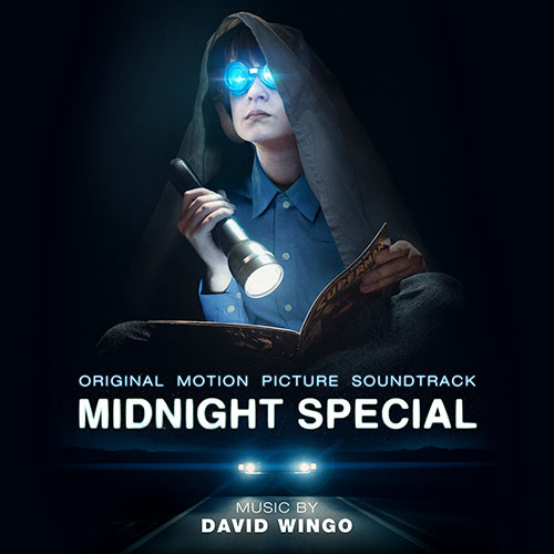 Midnight Special: Original Motion Picture Soundtrack