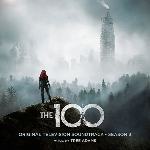 The 100: Original Television Soundtrack - Season 3