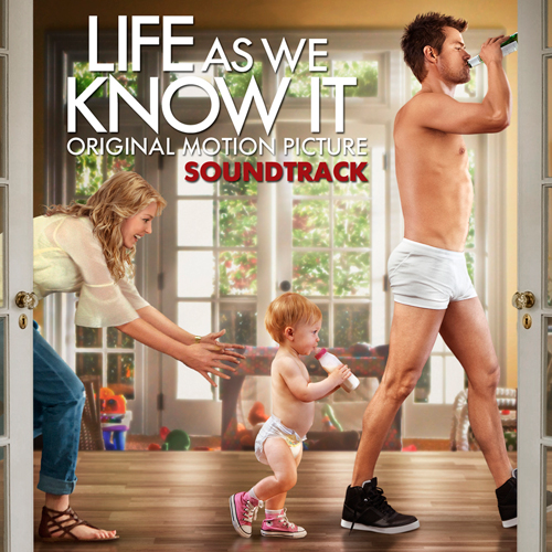 Life As We Know It: Original Motion Picture Soundtrack ...