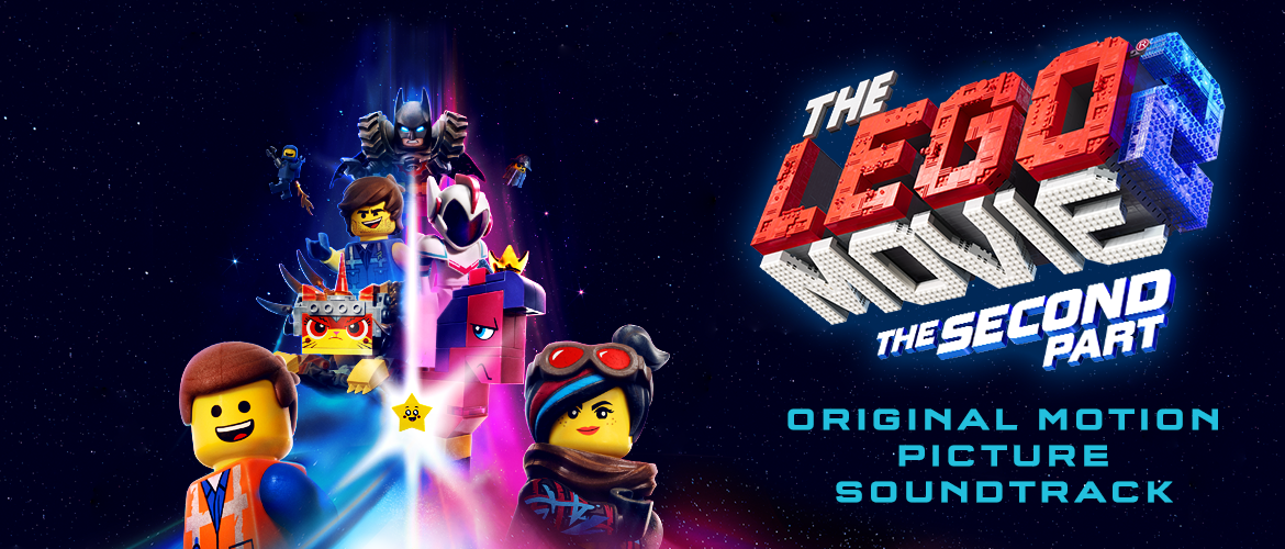 Watertower Music The Lego Movie 2 The Second Part Soundtrack Details