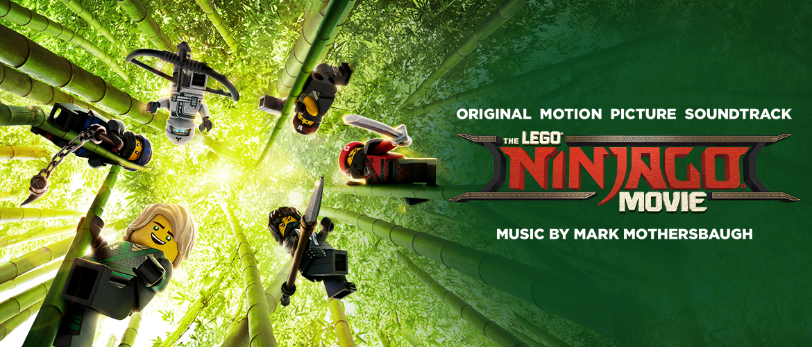 WaterTower Music - THE LEGO® NINJAGO® MOVIE SOUNDTRACK